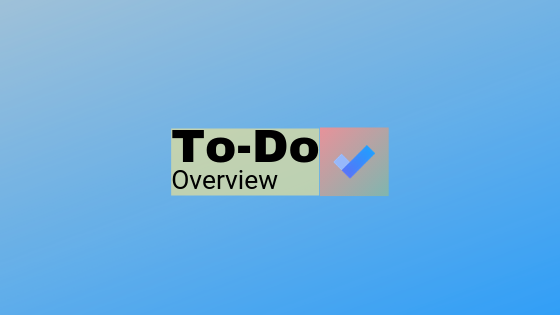 Microsoft To-Do - Overview