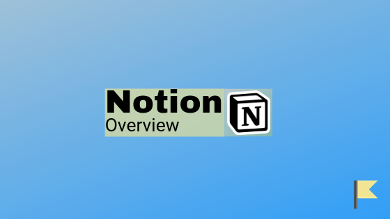 Notion - Overview